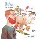 Joel Mozart - Todo Ser Que Respira