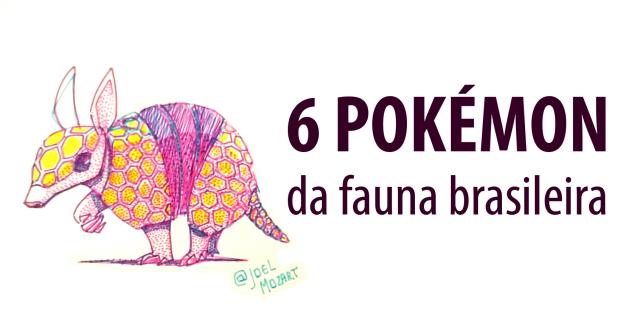 6 pokemon da fauna brasileira